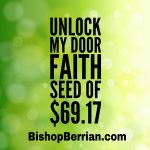 Unlock My Door Faith Seed of $69.17